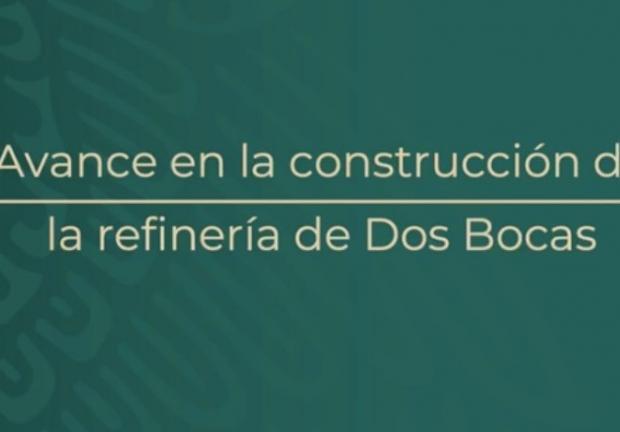 Avance en la construcción de la refinería Dos Bocas, Tabasco
