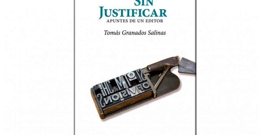 Granados Salinas relata sus vivencias como editor