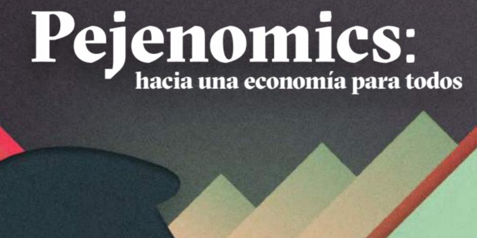 ...Y publican 'Pejenomics', para explicar plan económico