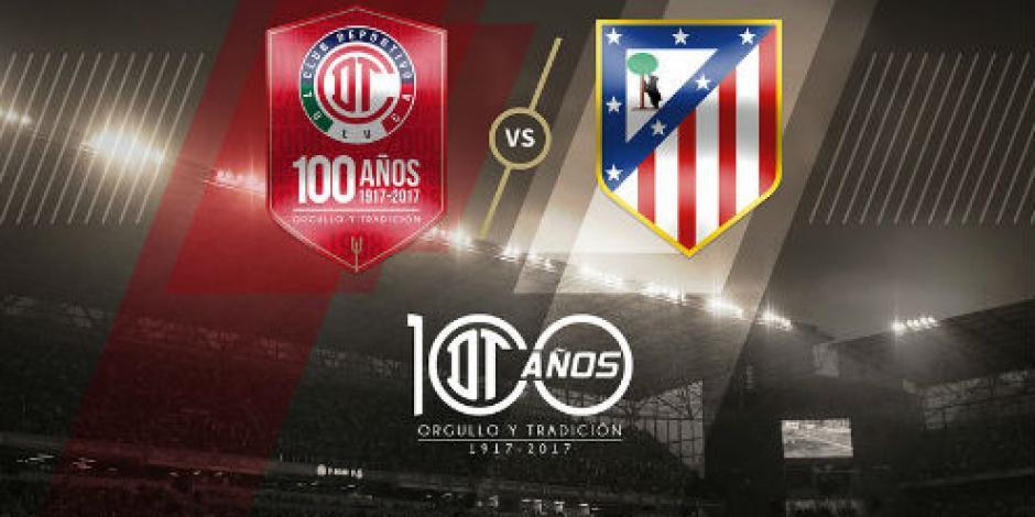¡Oficial! Toluca va contra Atlético de Madrid por su centenario