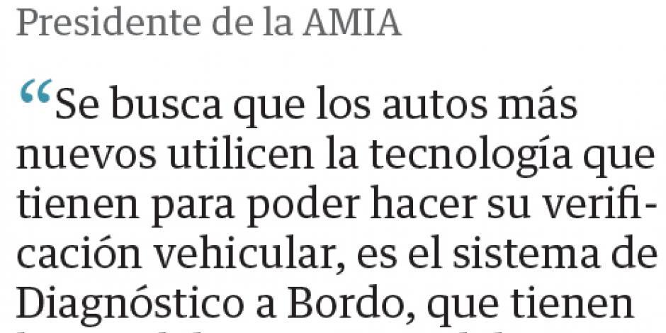 AMIA propone uso de tecnología para nueva verificación