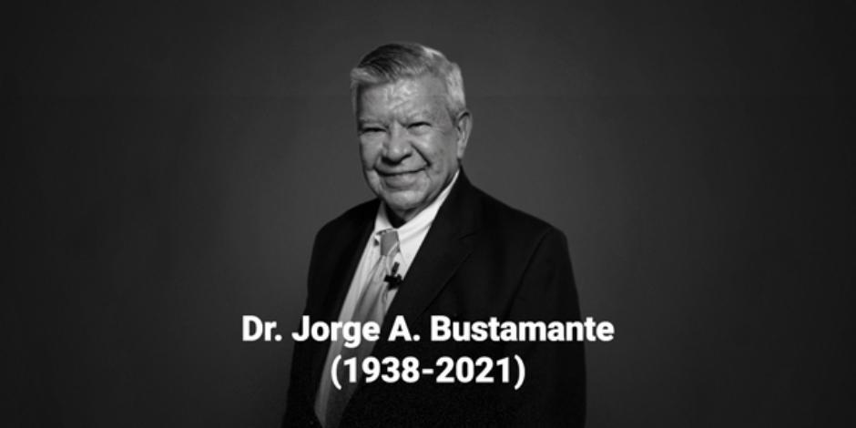 jorge A. bustamante-Fallece